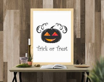 Halloween Printable / Halloween Pumpkin Trick or Treat / Ready to Print Digital Download / Size 8x10 300 DPI / Halloween Wall Art Printable