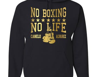 Canelo Álvarez No Boxing No Life Hooded Sweatshirt