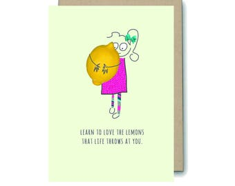Learn To Love The Lemons Greetings Card