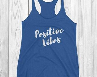 Positive Vibes ~ Royal Tank Top