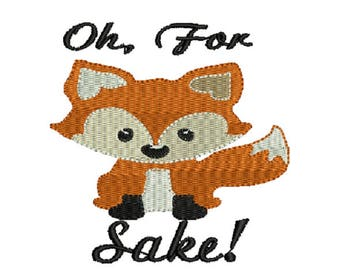 Oh For Fox Sake machine embroidery design
