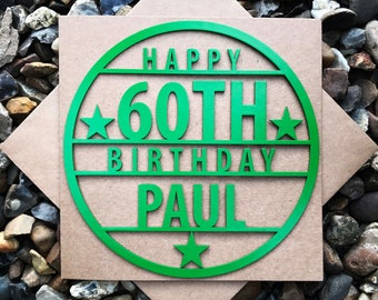 Personalised Happy 60th Birthday Card, Happy 60th, 60th Birthday Card, Laser Cut, Birthday Card, Personalised card, Magnet Birthday Card