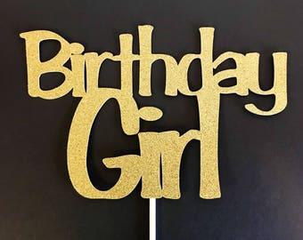 Birthday Girl Cake Topper, Girl Cake Topper, Gold Cake Topper, Birthday Decor