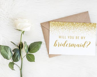Gold Glitter Will You Be My Bridesmaid Cards