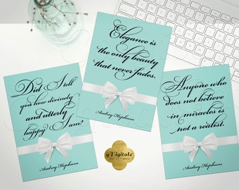 Audrey Hepburn Quote Printable Wall Art, Breakfast at Tiffany's Bridal Shower, Birthday, Wedding, Table Decor, Gifts, Instant, Set of 3.