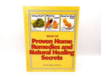 Book Of Proven Home Remedies and Natural Healing Secrets, Vintage Hardcover Book 1993, Alternative Healing, MINT Condition, 90's Prop