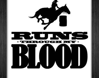 Barrel Racing Runs Through My Blood - Svg Pdf Png Dxf Ps Eps Ai T-Shirt Invert Sports Shirt Design Art Cricut
