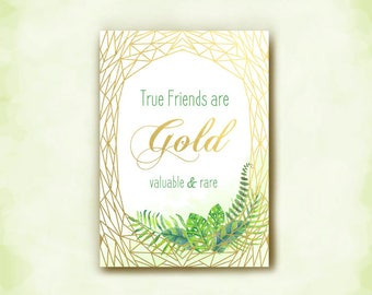 Gold Geo Art, Friend Card, Terrarium, Tropical Greenery, True Friends, are Gold, Valuable and Rare, Watercolor Painting, Kimeninkdotcom