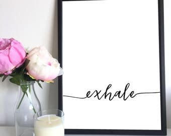 Exhale, Instant Downloadable Printable Art, Printable Wall Art, Meditation Art