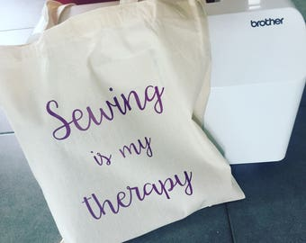 "Tote bag ""Sewing is my therapy"""