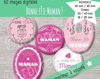 Bonne fête maman ! - Images digitales diamètre 20/30mm Ovales 30/40 et 18/25 mm - Pour cabochon, badge, bijoux