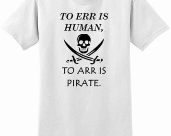 To err is human, to arr is pirate!