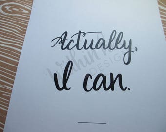 Actually I can Print-Wall Decor-Calligraphy Print-Wall Art