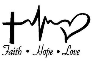 Faith Hope Love Vinyl Decal