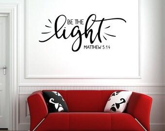 "Be The Light, Matthew 5:14 (10"" x 23""), Vinyl Decal, Bible Quote, Word of God, Jesus Christ, Christian Wall Art"