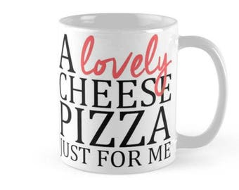 Home Alone - A Lovely Cheese Pizza Just For Me Mug