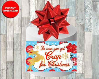 Just In Case You Get Crap For Christmas Funny Printable Gift
