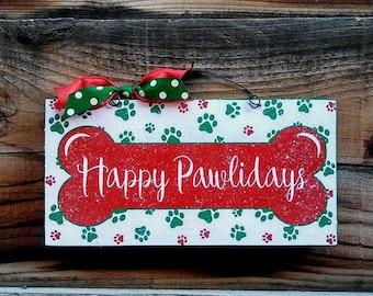 Happy Pawlidays Christmas sign.