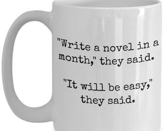 Funny Nanowrimo Coffee Mug for Writers