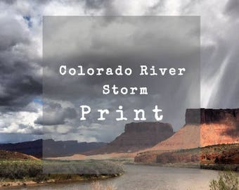 Limited Edition 8 X 10 Print of the Colorado River Storm, Hwy 128, Moab, Utah