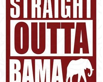 Alabama Crimson Tide svg , Alabama svg , Crimson Tide svg, Roll tide svg,straight outta svg,straight outta alabama  svg,life design svg