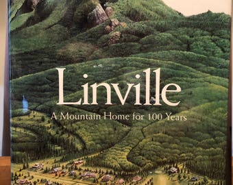 Linville A Mountain Home for 100 Years