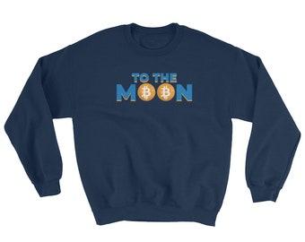 To The Moon Bitcoin Sweatshirt // Cryptocurrency Sweater // Funny Blockchain Bitcoin Sweatshirt // Crypto Bitcoin Sweater