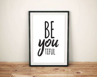 BeYOUtiful // Beautiful - Printable Wall Art, Instant Download Poster