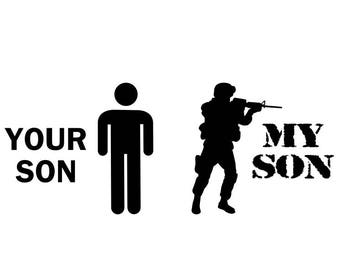Your Son My Son Decal