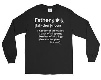 Father Keeper of The Wallet Coach of All Sports Teacher of All Things Long Sleeve T-Shirt