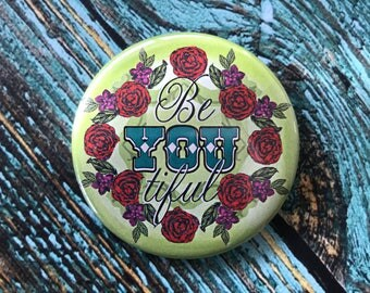 BeYOUtiful 2.25 inch Button