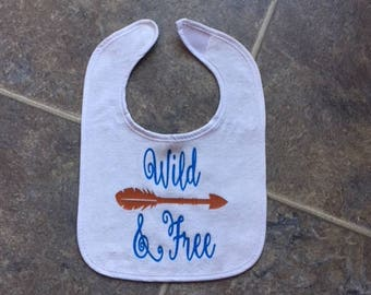 Wild and Free, Wild & Free, Arrow, Bib, Baby Bib, Baby shower gift