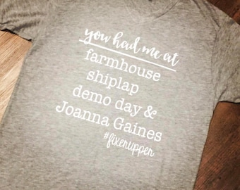 Joanna Gaines inspired Fixer Upper shirt