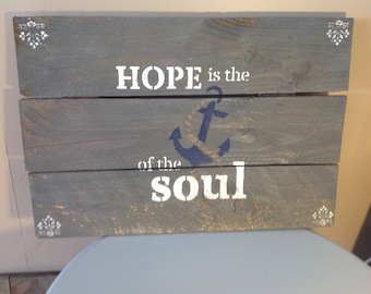 Hope is the Anchor rustic wood sign