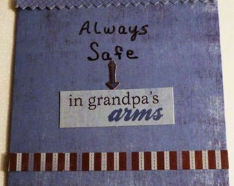 """Always Safe in Grandpas Arms Greeting Card, Note Cards, 4""""x4"""", Handmade in the USA, #42"""