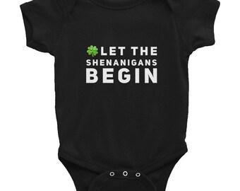 Let The Shenanigans Begin Infant Bodysuit