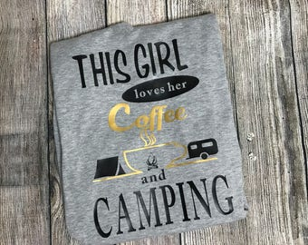 This girl love coffee & camping