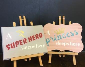 A Superhero/princess Sleeps Here