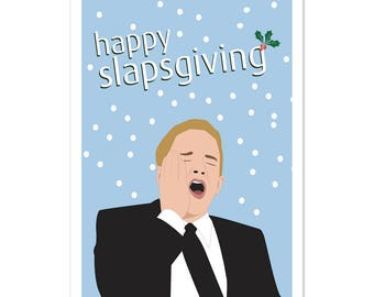 Happy Slapsgiving Greeting Card/greeting card