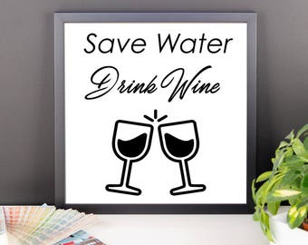Save Water Drink Wine Framed poster