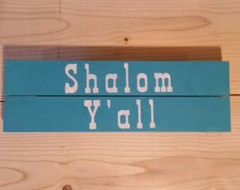 Shalom Y'all Wooden Sign
