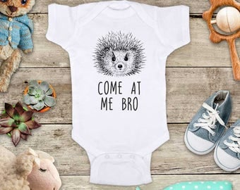 Come at me Bro Hedgehog funny Zoo animal Shirt - Baby bodysuit Toddler youth Shirt cute birthday baby shower gift