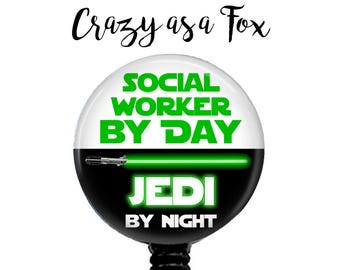 "Star Wars ""Social Worker by Day Jedi by Night"" Retractable Badge Holder, Badge Reel, Lanyard, Stethoscope ID Tag, Social Worker Gift"