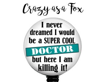 Super Cool Doctor Retractable Badge Holder, Badge Reel, Lanyard, Stethoscope ID Tag, Doctor, MD, Doctors Gift