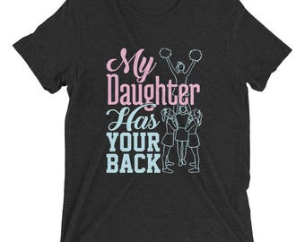 Cheer Mom Backspot My Daughter Has Your Back Short sleeve t-shirt