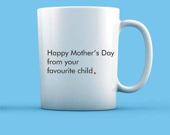 From Your Favourite Child Mug