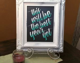 This Will Be The Best Year Yet chalkboard sign, home decor, wall hanging, for the home, sign, chalkboard, wall decor, ombre, chalk