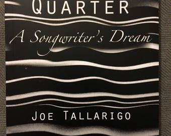 The First Quarter-A Songwriters Dream