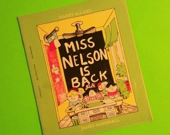 Miss Nelson is Back Harry Allard James Marshall Hilarious Naughty Kids Viola Swamp 1982 Scholastic Edition Vintage Childrens Book