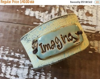 MEMORIAL DAY SALE- Stamped Leather Cuff-Pottery Bead Collection-Imagine-Word Cuff-